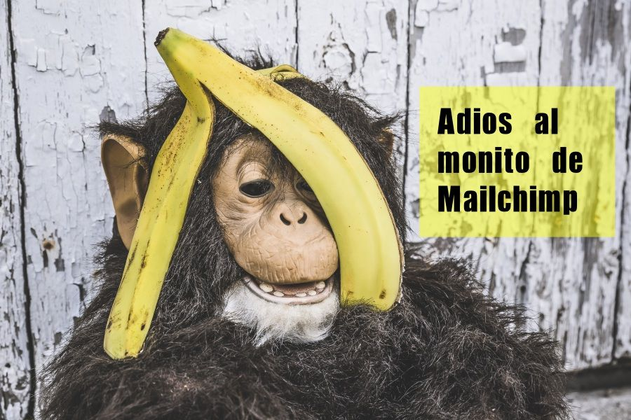 Adios monito Mailchimp