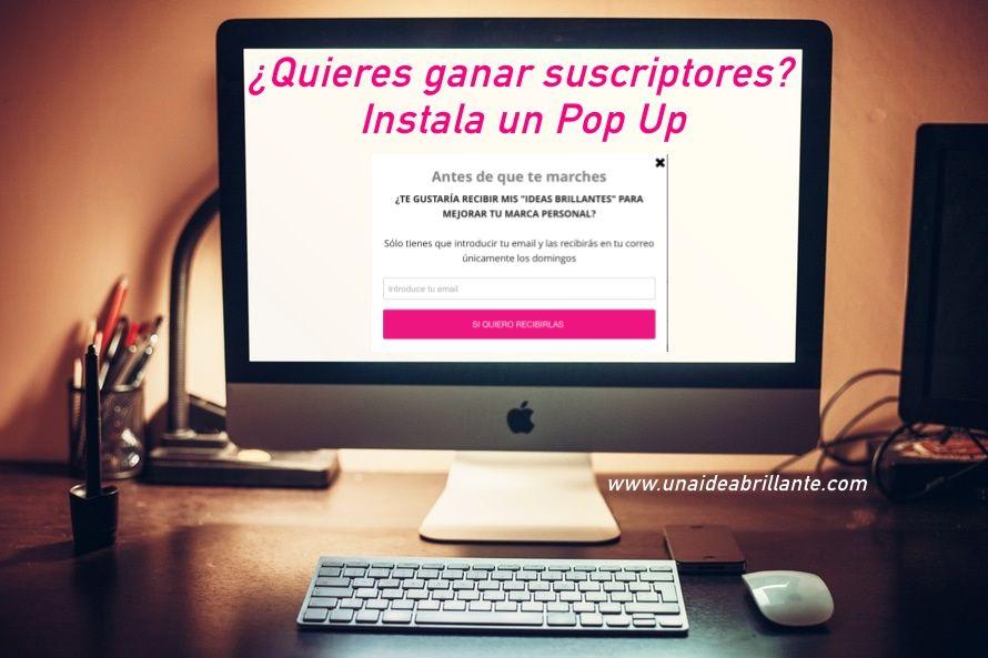 Consigue más suscriptores para tu blog instalando un pop up
